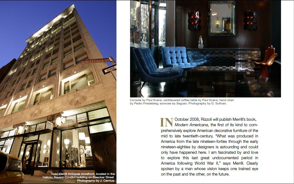 Todd Merrill Antiques storefront, located in the historic Bayard-Condict building on Bleecker Street. Photography by J. Cernius. Console by Paul Evans; cantilevered coffee table by Paul Evans; hand chair by Pedro Friedeberg; sconces by Seguso. Photography by D. Sullivan.